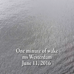 one minute of wake